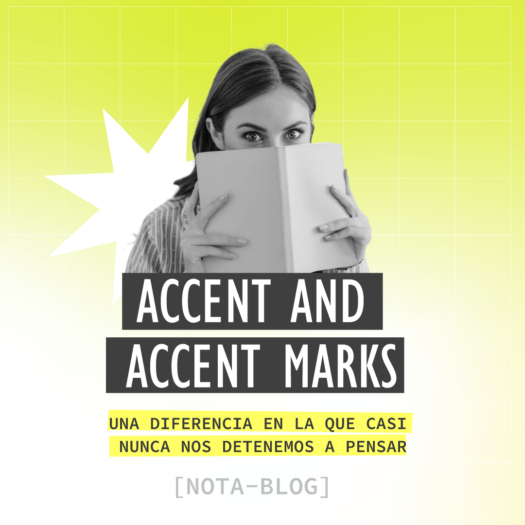 Accent and accent marks— A different we hardly ever stop to think about
